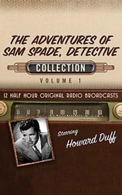 The Adventures of Sam Spade, Detective Collection, Volume 1 - 12 Half-Hour Original Radio Broadcasts (OTR) on CD   -