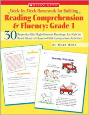 Week-by-Week Homework for Building Reading Comprehension & Fluency: Grade 1  -     By: Mary Rose