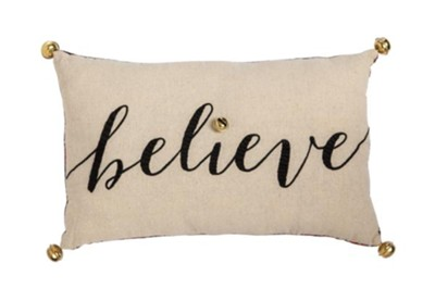 Believe Pillow  -