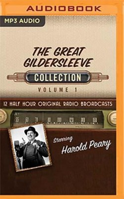 The Great Gildersleeve Collection, Volume 1 - 12 Half-Hour Original Radio Broadcasts on MP3-CD  -