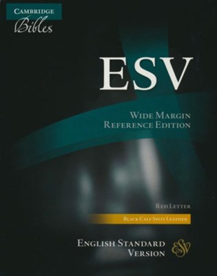 ESV Wide-Margin Reference Bible, Black Calf Split Leather, Red Letter Text  -