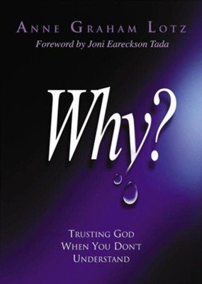 Why? - eBook  -     By: Anne Graham Lotz