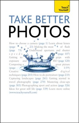 Take Better Photos: Teach Yourself / Digital original - eBook  -