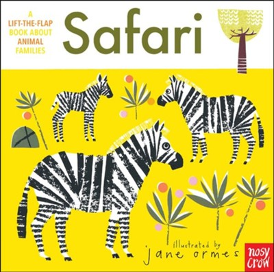 Animal Families: Safari  -     Illustrated By: Jane Ormes