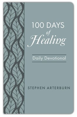 100 Days of Healing: Daily Devotional   -     By: Stephen Arterburn