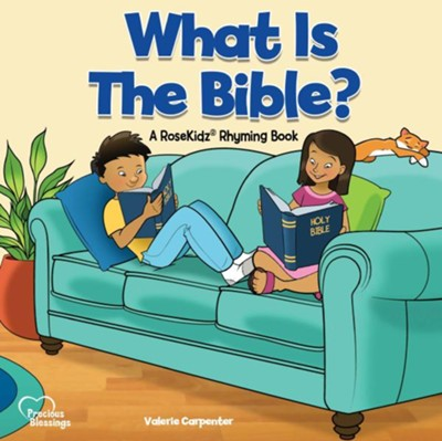 What Is the Bible? Ages 3-6    -     By: Valerie Carpenter