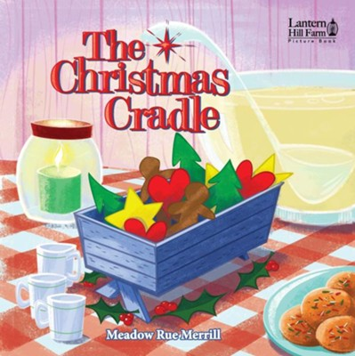 The Christmas Cradle, Picture Book   -     By: Meadow Rue Merrill