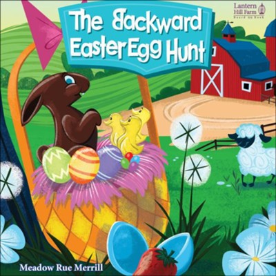 The Backward Easter Egg Hunt - board book   -     By: Meadow Rue Merrill