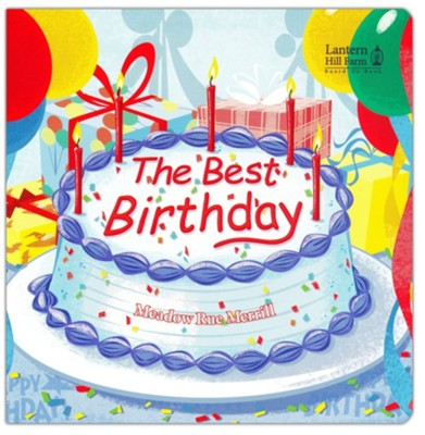The Best Birthday - Board Book  - Slightly Imperfect  -     By: Meadow Rue Merrill     Illustrated By: Drew Krevi