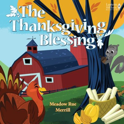 The Thanksgiving Blessing - boardbook   -     By: Meadow Rue Merrill