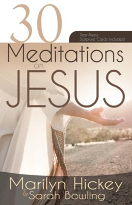 30 Meditations on Jesus - eBook  -     By: Marilyn Hickey