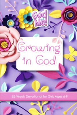 Growing in God: 52-Week Devotional for Girls, Ages 6-9   -