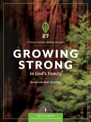 Growing Strong in God's Family: A Course in Personal Discipleship to Strengthen Your Walk with God - eBook  -     By: The Navigators
