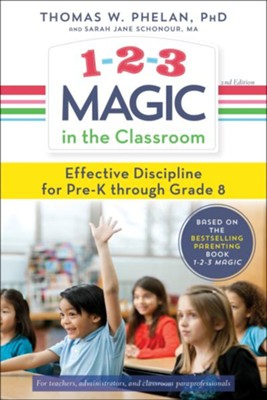 1-2-3 Magic in the Classroom  -     By: Thomas Phelan