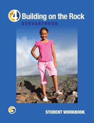 Building on the Rock Grade 4: Servanthood Student  Workbook  -