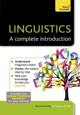 Linguistics - A Complete Introduction: Teach Yourself / Digital original - eBook  -     By: David Hornsby