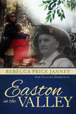 Easton in the Valley  -     By: Rebecca Price Janney