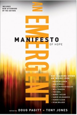 Emergent Manifesto of Hope, A - eBook  -     By: Doug Pagitt, Tony Jones