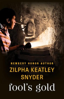 Fool's Gold - eBook  -     By: Zilpha Keatley Snyder