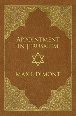Appointment in Jerusalem: A Search for the Historical Jesus - eBook  -     By: Max Dimont