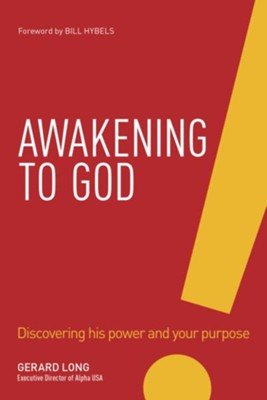 Awakening: The Jesus Way of Connecting with God and Growing His Kingdom - eBook  -     By: Gerard Long