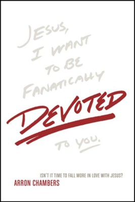Devoted - eBook  -     By: Arron Chambers