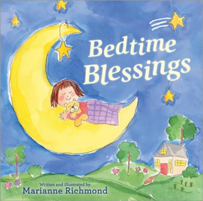 Bedtime Blessings - 9.875 x 9.625 Hardcover  -     By: Marianne Richmond