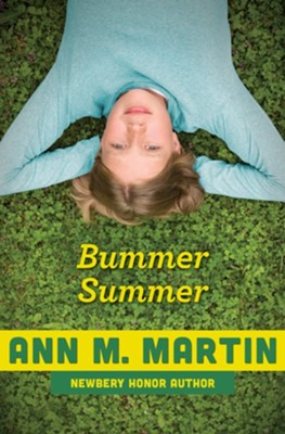 Bummer Summer - eBook  -     By: Ann M. Martin