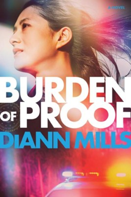 Burden of Proof, Softcover  -     By: DiAnn Mills