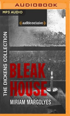 Bleak House: The Dickens Collection: An Audible Exclusive Series - unabridged audiobook on CD  -     Narrated By: Miriam Margolyes     By: Charles Dickens