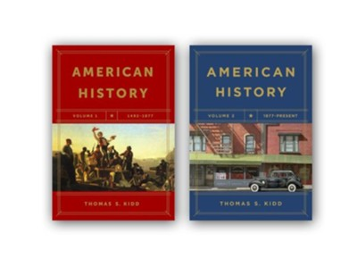 American History 1492 to Present, 2 Volumes  -     By: Thomas S. Kidd