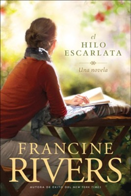 El hilo escarlata (The Scarlet Thread)  -     By: Francine Rivers
