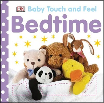 Baby Touch and Feel Bedtime  -     By: DK Publishing