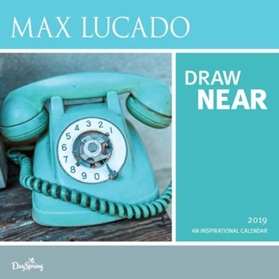 2019 Draw Near, Wall Calendar  -     By: Max Lucado