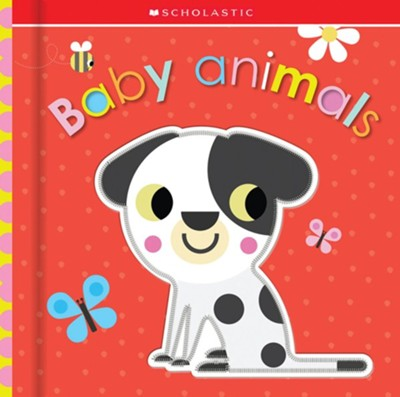 Baby Animals  -     By: Scholastic