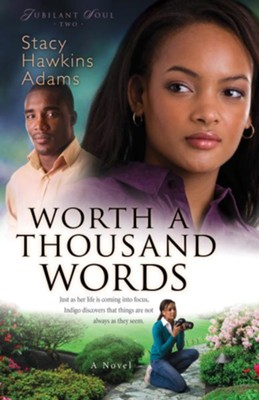 Worth a Thousand Words: A Novel - eBook  -     By: Stacy Hawkins Adams