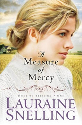 Measure of Mercy, A - eBook  -     By: Lauraine Snelling