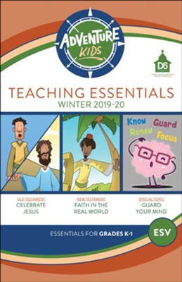 D6: Adventure Kids Teaching Essentials (ESV), Winter 2018-19  -