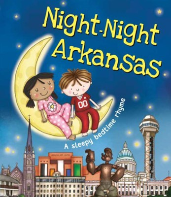 Night-Night Arkansas  -     By: Katherine Sully     Illustrated By: Helen Poole