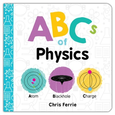 ABCs of Physics  -     By: Chris Ferrie