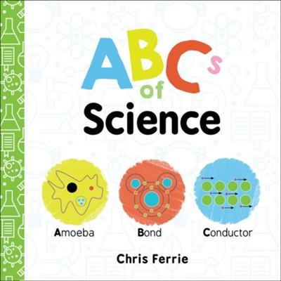 ABCs of Science  -     By: Chris Ferrie