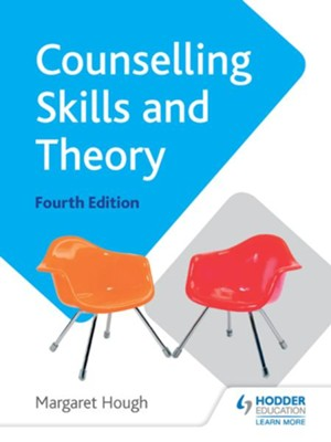 Counselling Skills and Theory 4th Edition / Digital original - eBook  -     By: Margaret Hough