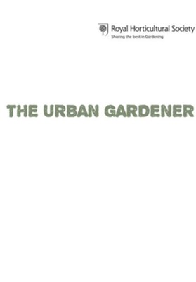 RHS The Urban Gardener / Digital Original   EBook   By: Matt James, Marianne