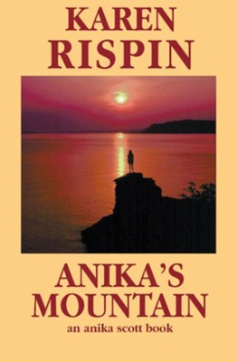 Anika's Mountain - eBook  -     By: Karen Rispin