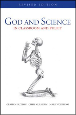 God and Science: In Classroom and Pulpit, Revised Edition  -