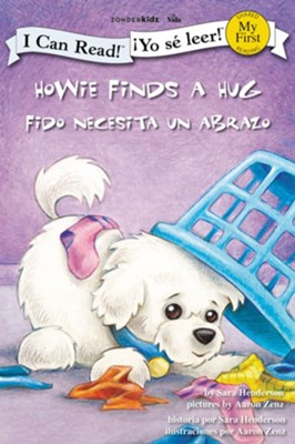 Howie Finds a Hug / Fido recibe un abrazo - eBook  -     By: Sara Henderson     Illustrated By: Aaron Zenz