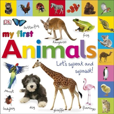 Tabbed Board Books: My First Animals: Let's Squeak and Squawk!  -