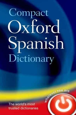 Compact Oxford Spanish Dictionary  -     By: Oxford Dictionaries