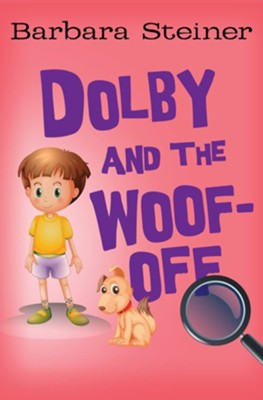 Dolby and the Woof-Off - eBook  -     By: Barbara Steiner