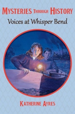 Voices at Whisper Bend - eBook  -     By: Katherine Ayres